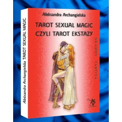 Tarot Sexual Magic, czyli Tarot Ekstazy, Aleksandra Archangielska