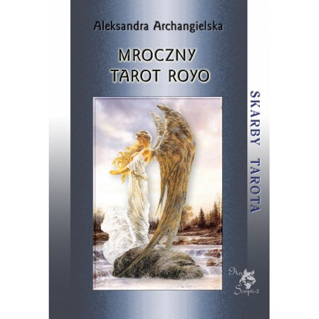 Mroczny Tarot Royo, A. Archangielska
