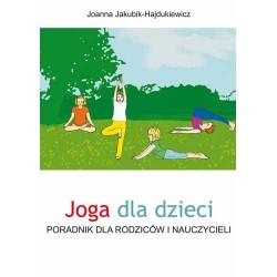 Joga dla dzieci, Joanna Jakubik-Hajdukiewicz