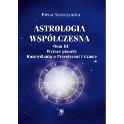 Astrologia współczesna, t. III, Wyższe planety, E. Suszczynska