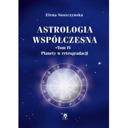 Astrologia współczesna, t. IV, Planety w retrogradacji, E. Suszczynska