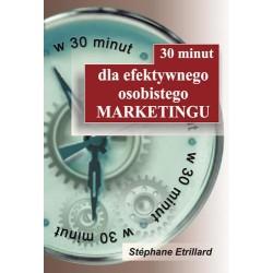 30 minut dla efektywnego osobistego marketingu, Stéphane Etrilla