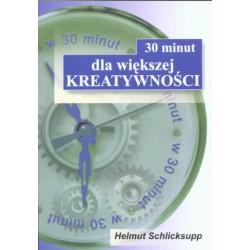 30 minut dla większej kreatywności, Helmut Schlicksupp