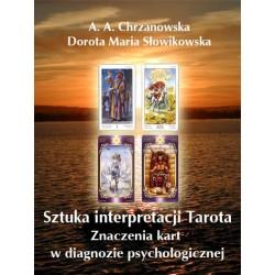 Sztuka interpretacji Tarota w diagnozie, wersja elektroniczna, A. A. Chrzanowska