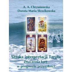 Sztuka interpretacji Tarota w prognozie, wersja elektroniczna, A. A. Chrzanowska