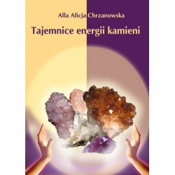 Tajemnice energii kamieni, wersja elektroniczna, A. A. Chrzanowska
