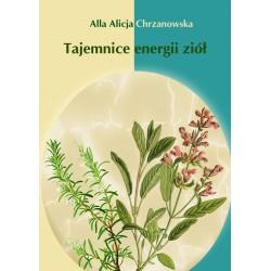 Tajemnice energii ziół, wersja elektroniczna, A. A. Chrzanowska