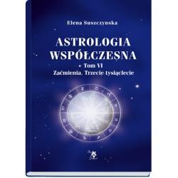 Astrologia współczesna, t. VI, Zaćmienia. Trzecie tysiąclecie, E. Suszczynska