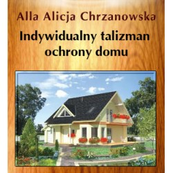 Indywidualny talizman ochrony domu