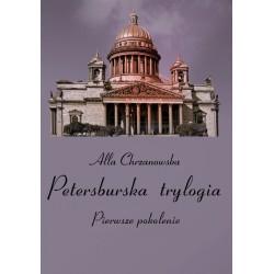 Petersburska trylogia. Pierwsze pokolenie, Alla Chrzanowska