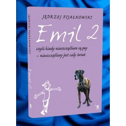 Emil 2, czyli, kiedy nieszczęśliwe są psy – nieszczęśliwy jest cały świat