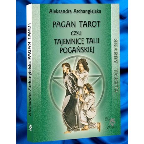 Pagan Tarot czyli tajemnice talii Pogańskiej, Aleksandra Archangielska