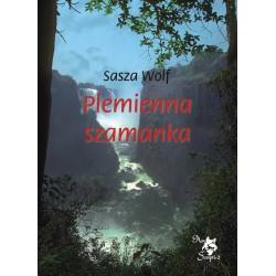 Plemienna szamanka, Sasza Wolf