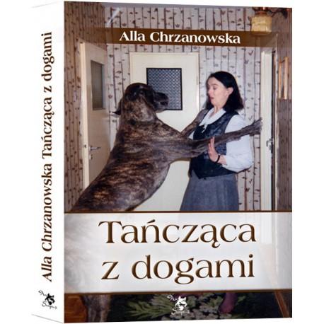 Tańcząca z dogami, autobiografia, A. A. Chrzanowska