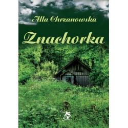 Znachorka, Alla Chrzanowska